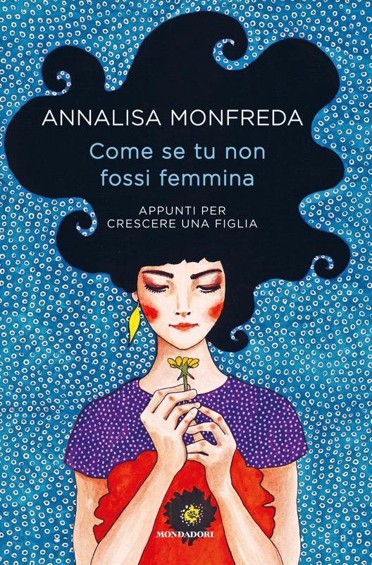 Annalisa Monfreda per Mondadori